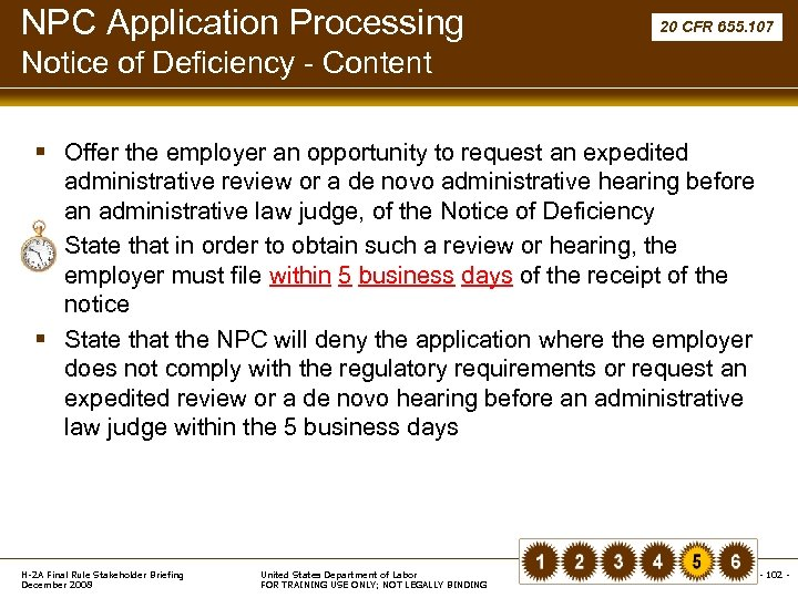 NPC Application Processing 20 CFR 655. 107 Notice of Deficiency - Content § Offer