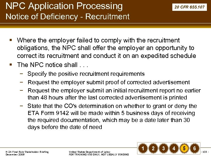 NPC Application Processing 20 CFR 655. 107 Notice of Deficiency - Recruitment § Where
