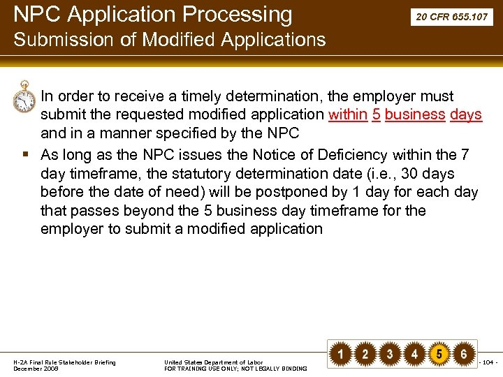 NPC Application Processing 20 CFR 655. 107 Submission of Modified Applications § In order