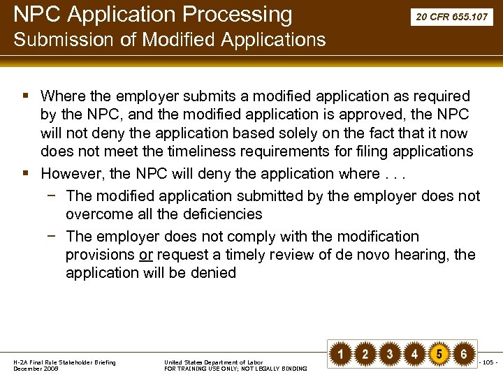 NPC Application Processing 20 CFR 655. 107 Submission of Modified Applications § Where the
