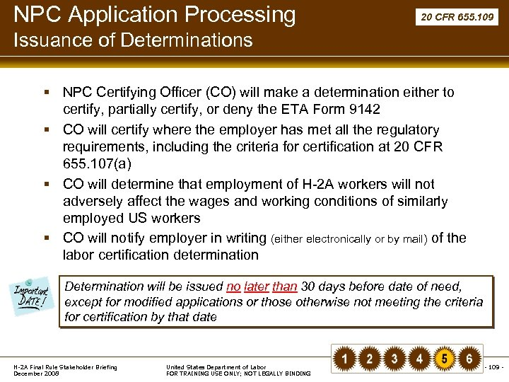 NPC Application Processing 20 CFR 655. 109 Issuance of Determinations § NPC Certifying Officer