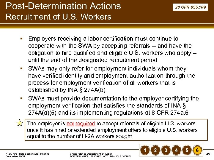 Post-Determination Actions 20 CFR 655. 109 Recruitment of U. S. Workers § Employers receiving