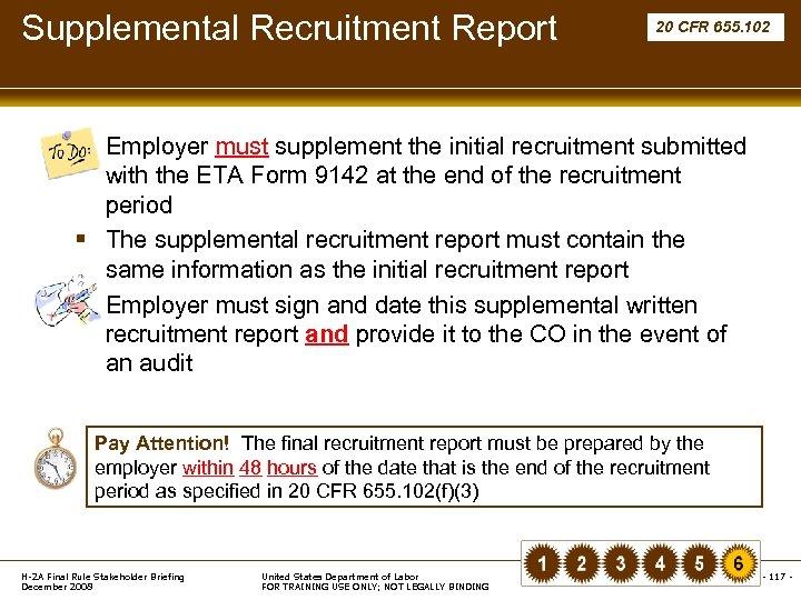 Supplemental Recruitment Report 20 CFR 655. 102 § Employer must supplement the initial recruitment