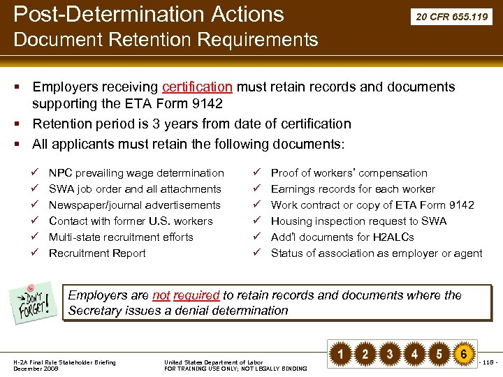 Post-Determination Actions 20 CFR 655. 119 Document Retention Requirements § Employers receiving certification must