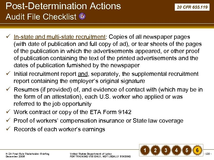 Post-Determination Actions 20 CFR 655. 119 Audit File Checklist ü In-state and multi-state recruitment: