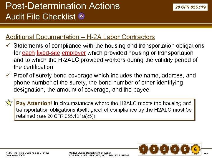 Post-Determination Actions 20 CFR 655. 119 Audit File Checklist Additional Documentation – H-2 A