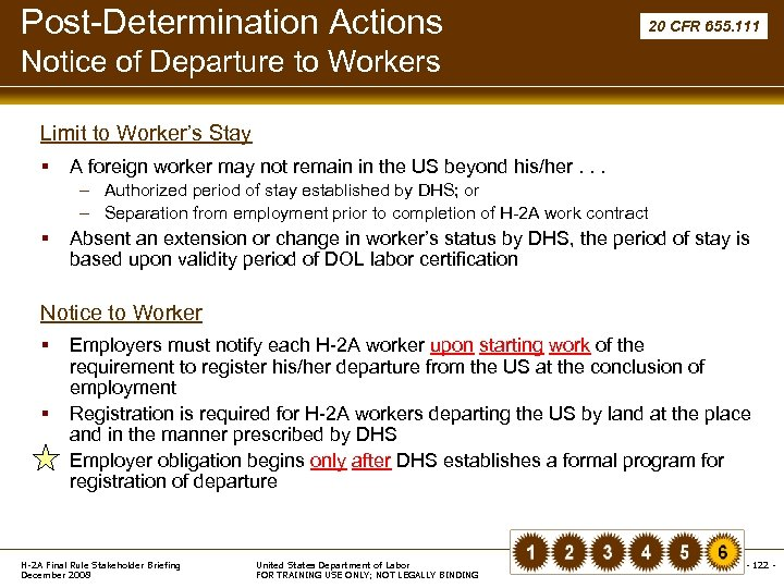 Post-Determination Actions 20 CFR 655. 111 Notice of Departure to Workers Limit to Worker's