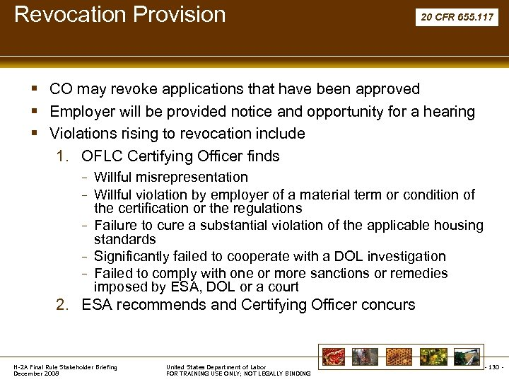 Revocation Provision 20 CFR 655. 117 § CO may revoke applications that have been