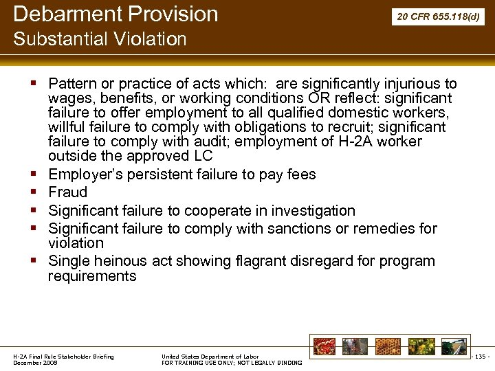 Debarment Provision 20 CFR 655. 118(d) Substantial Violation § Pattern or practice of acts