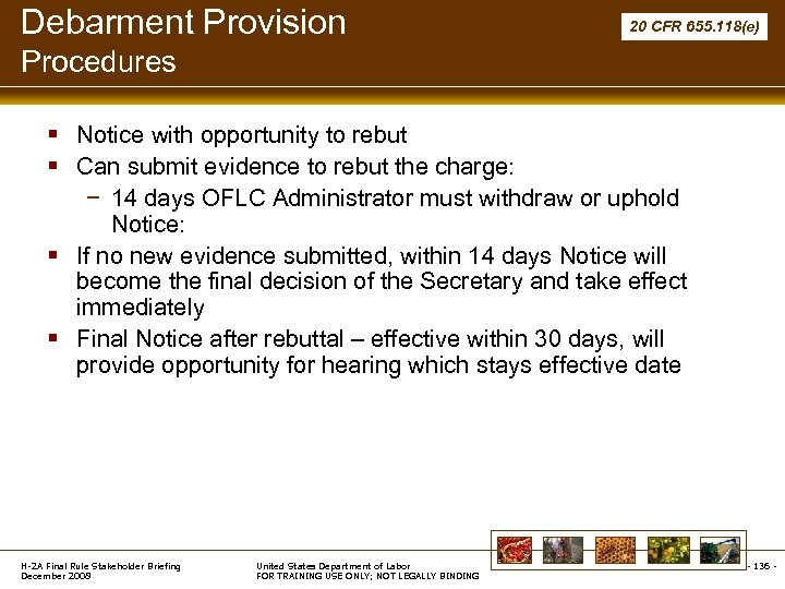 Debarment Provision 20 CFR 655. 118(e) Procedures § Notice with opportunity to rebut §