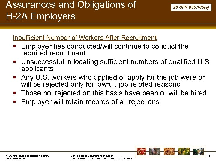 Assurances and Obligations of H-2 A Employers 20 CFR 655. 105(a) Insufficient Number of