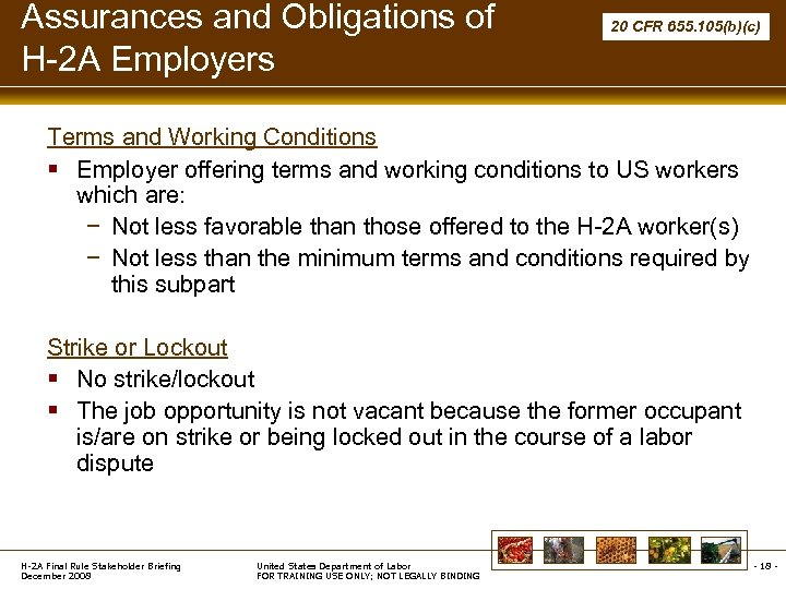 Assurances and Obligations of H-2 A Employers 20 CFR 655. 105(b)(c) Terms and Working