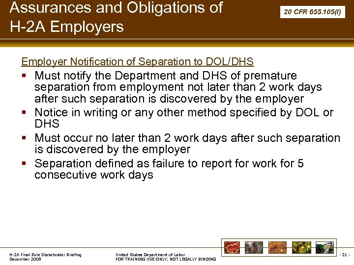 Assurances and Obligations of H-2 A Employers 20 CFR 655. 105(f) Employer Notification of