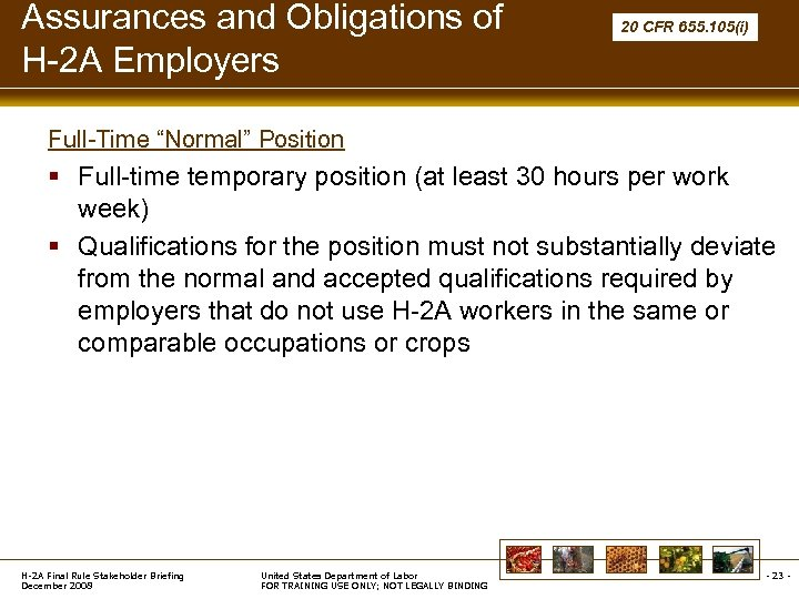 """Assurances and Obligations of H-2 A Employers 20 CFR 655. 105(i) Full-Time """"Normal"""" Position"""