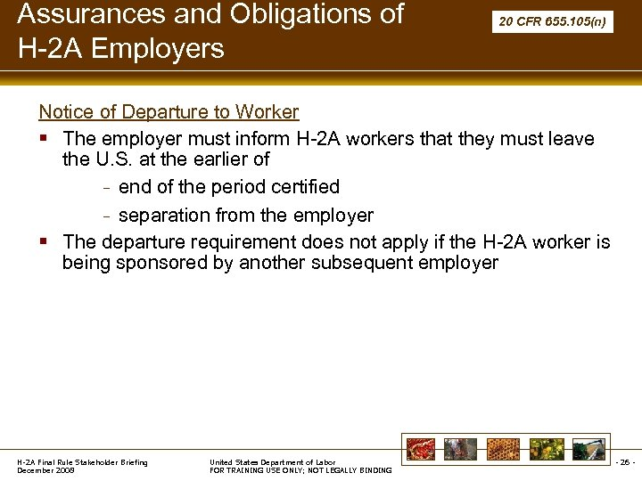 Assurances and Obligations of H-2 A Employers 20 CFR 655. 105(n) Notice of Departure