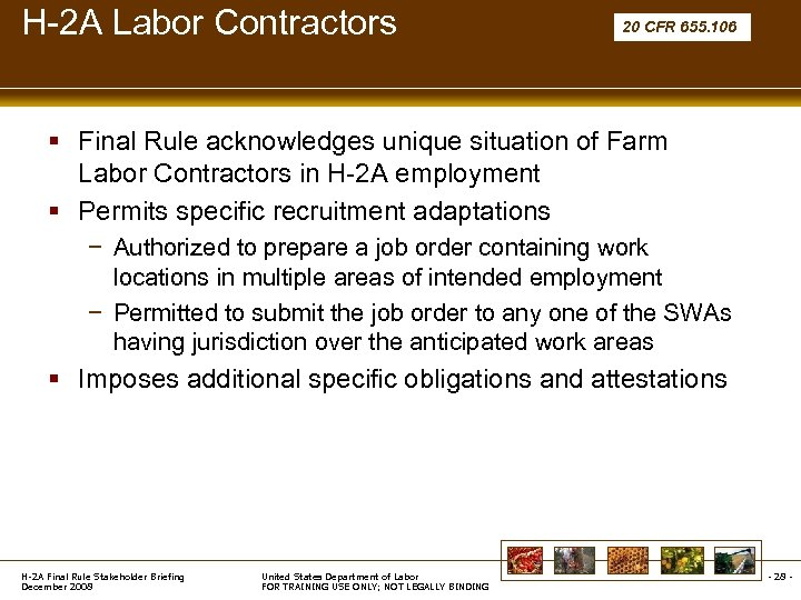 H-2 A Labor Contractors 20 CFR 655. 106 § Final Rule acknowledges unique situation