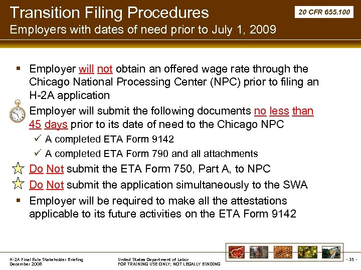Transition Filing Procedures 20 CFR 655. 100 Employers with dates of need prior to