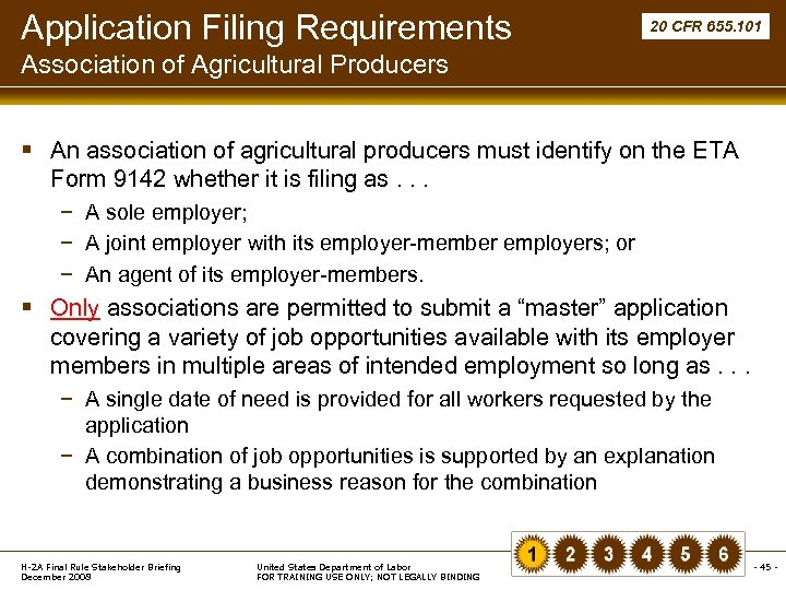 Application Filing Requirements 20 CFR 655. 101 Association of Agricultural Producers § An association