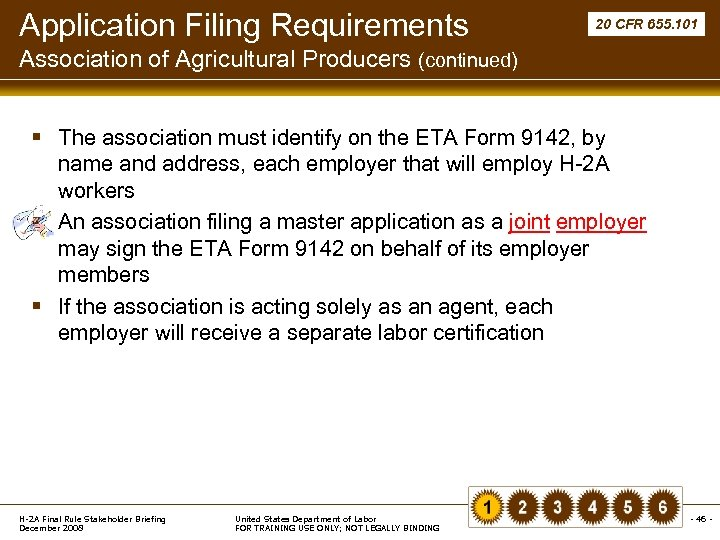 Application Filing Requirements 20 CFR 655. 101 Association of Agricultural Producers (continued) § The
