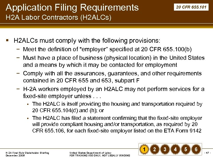 Application Filing Requirements 20 CFR 655. 101 H 2 A Labor Contractors (H 2