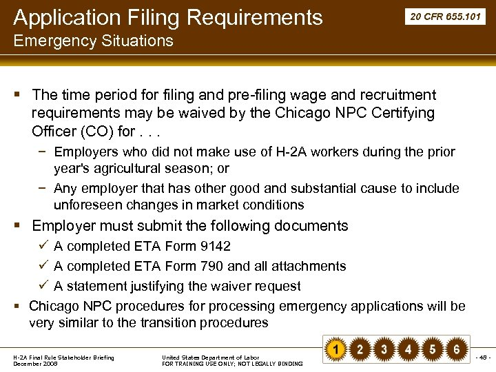 Application Filing Requirements 20 CFR 655. 101 Emergency Situations § The time period for