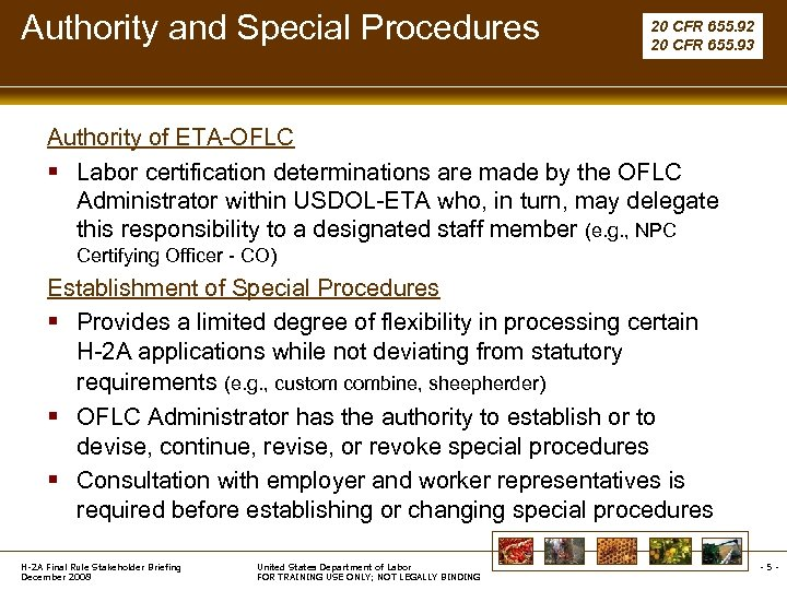 Authority and Special Procedures 20 CFR 655. 92 20 CFR 655. 93 Authority of
