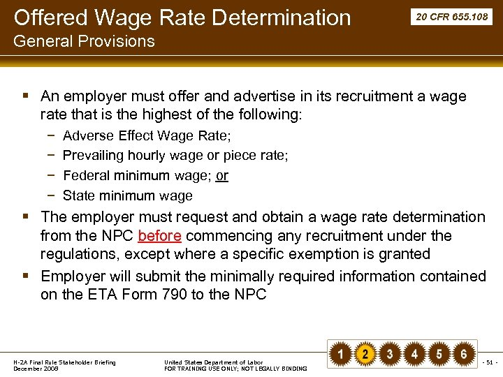 Offered Wage Rate Determination 20 CFR 655. 108 General Provisions § An employer must