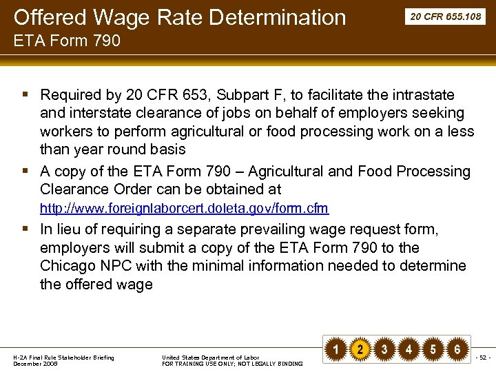 Offered Wage Rate Determination 20 CFR 655. 108 ETA Form 790 § Required by