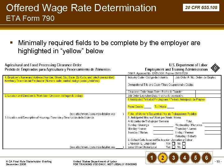 Offered Wage Rate Determination 20 CFR 655. 108 ETA Form 790 § Minimally required