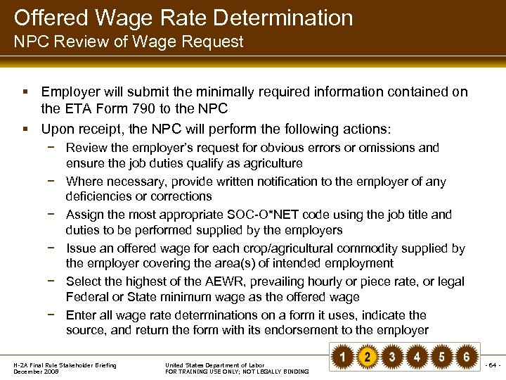 Offered Wage Rate Determination NPC Review of Wage Request § Employer will submit the