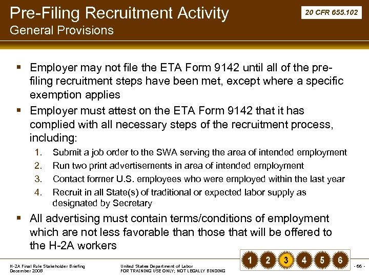 Pre-Filing Recruitment Activity 20 CFR 655. 102 General Provisions § Employer may not file
