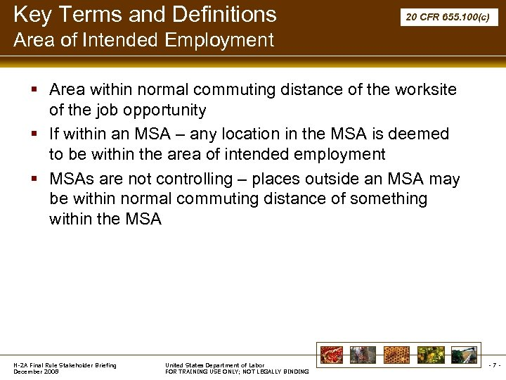 Key Terms and Definitions 20 CFR 655. 100(c) Area of Intended Employment § Area