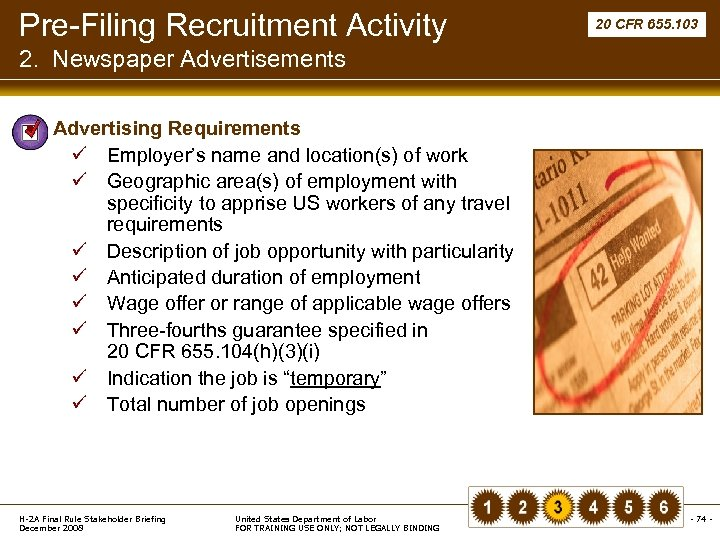 Pre-Filing Recruitment Activity 20 CFR 655. 103 2. Newspaper Advertisements § Advertising Requirements ü