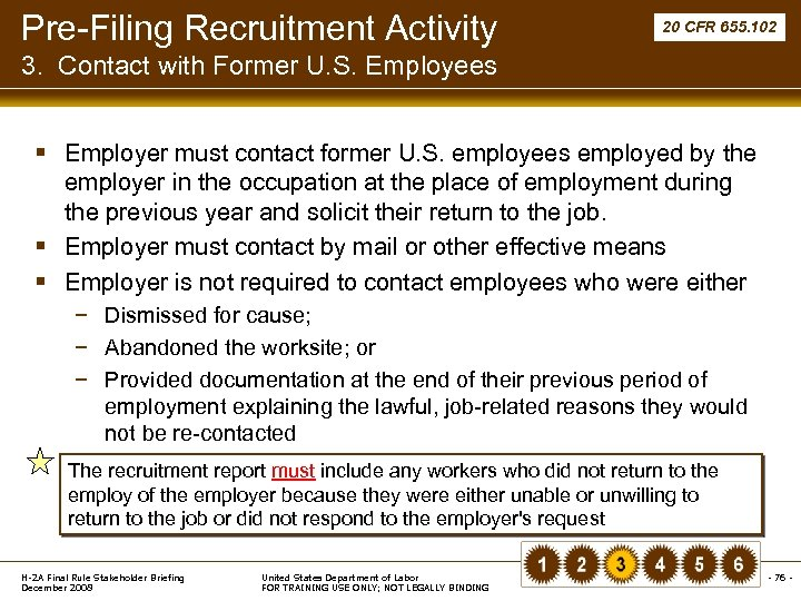 Pre-Filing Recruitment Activity 20 CFR 655. 102 3. Contact with Former U. S. Employees