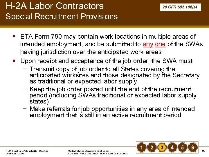 H-2 A Labor Contractors 20 CFR 655. 106(a) Special Recruitment Provisions § ETA Form