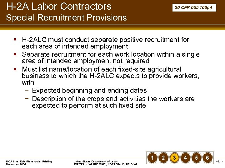 H-2 A Labor Contractors 20 CFR 655. 106(a) Special Recruitment Provisions § H-2 ALC