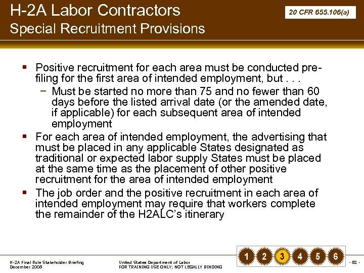 H-2 A Labor Contractors 20 CFR 655. 106(a) Special Recruitment Provisions § Positive recruitment