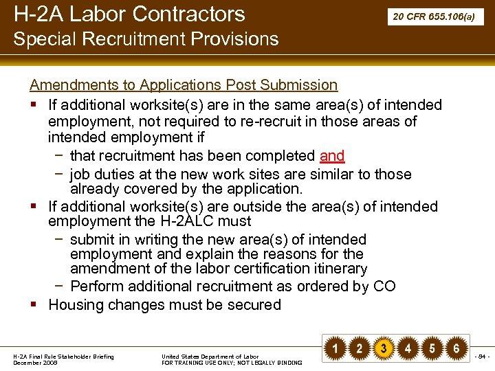 H-2 A Labor Contractors 20 CFR 655. 106(a) Special Recruitment Provisions Amendments to Applications