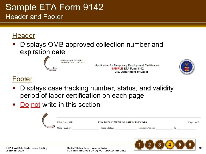 Sample ETA Form 9142 Header and Footer Header § Displays OMB approved collection number