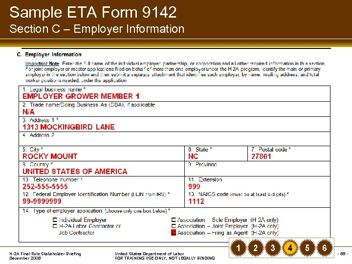 Sample ETA Form 9142 Section C – Employer Information H-2 A Final Rule Stakeholder