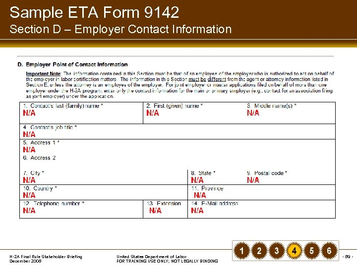 Sample ETA Form 9142 Section D – Employer Contact Information H-2 A Final Rule