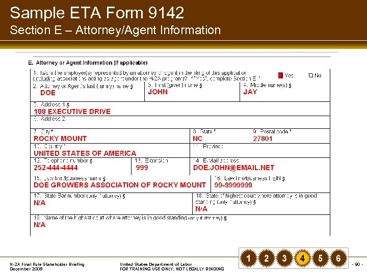 Sample ETA Form 9142 Section E – Attorney/Agent Information H-2 A Final Rule Stakeholder