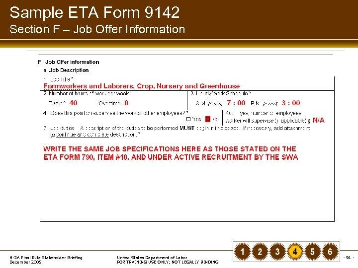 Sample ETA Form 9142 Section F – Job Offer Information H-2 A Final Rule
