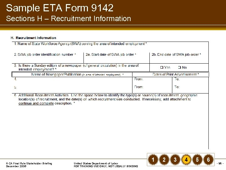 Sample ETA Form 9142 Sections H – Recruitment Information H-2 A Final Rule Stakeholder