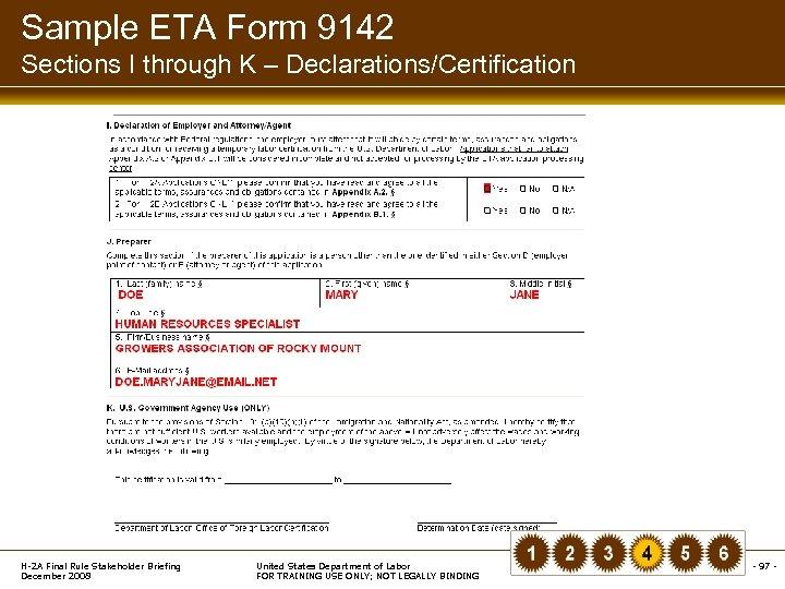 Sample ETA Form 9142 Sections I through K – Declarations/Certification H-2 A Final Rule