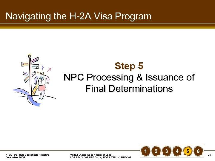 Navigating the H-2 A Visa Program Step 5 NPC Processing & Issuance of Final
