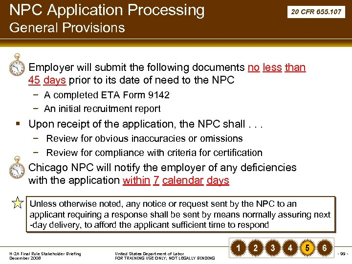 NPC Application Processing 20 CFR 655. 107 General Provisions § Employer will submit the