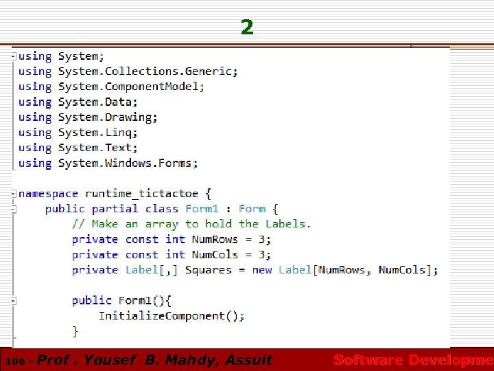 2 106 - Prof. Yousef B. Mahdy, Assuit Software Developmen Software Developme