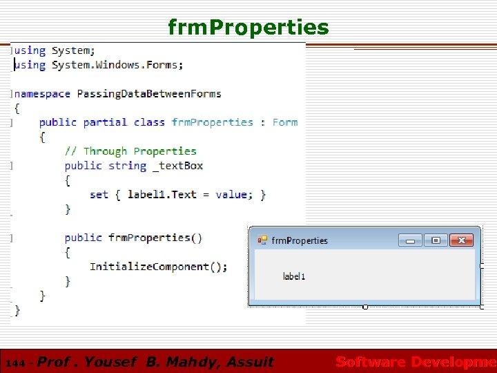 frm. Properties 144 - Prof. Yousef B. Mahdy, Assuit Software Developmen Software Developme