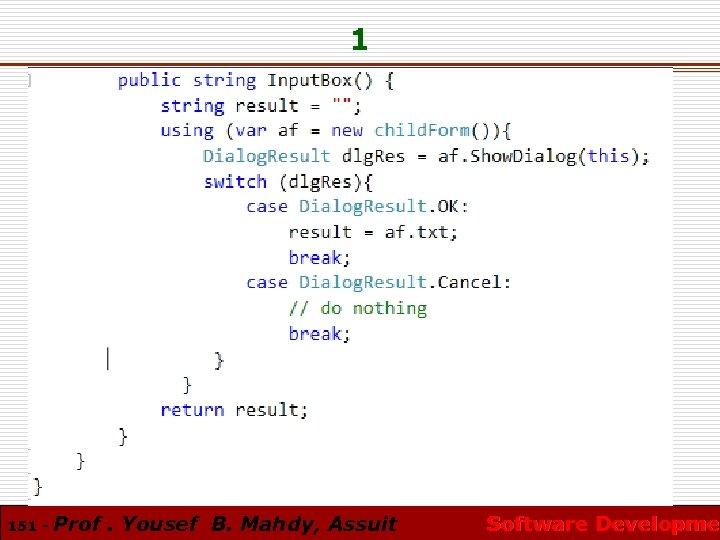 1 151 - Prof. Yousef B. Mahdy, Assuit Software Developmen Software Developme